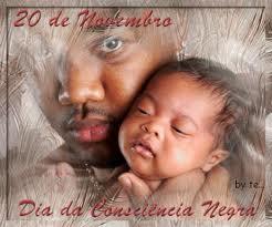 20 de Novembro Dia da Consciência Negra 20 de Novembro Dia da Consciência Negra