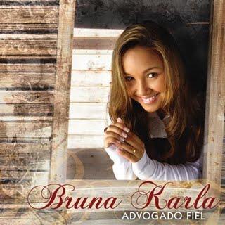 Bruna Karla   Melhores Músicas   Ouvir  Bruna Karla Melhores Músicas