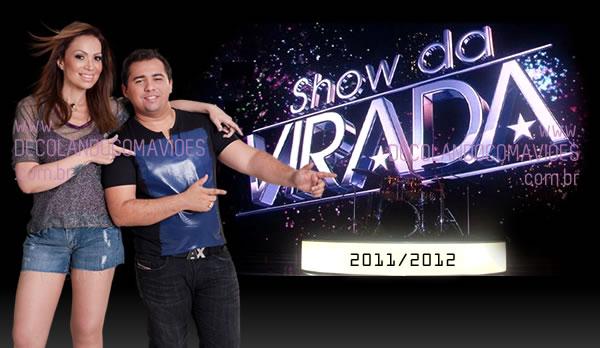 Show da Virada na Globo 2012  Atrações,Programação,Ingressos  avioes do forr%C3%B3 no show da virada 2012