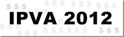 Licenciamento e Ipva 2012  Consulta,Tabela, Pagamento  ipva e licenciamento 2012