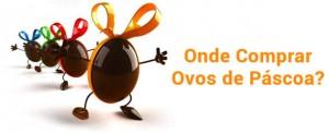 Ovos de Páscoa Infantis 2012  Ovos de Páscoa de Personagens, Brinquedos, Preços e Onde Comprar  Onde Comprar Ovos de Pascoa Com Persomagens1 300x122