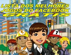 www facebook com br Login Entrar   Como Fazer Um Facebook e Cadastrar Jogos do Face book Jogos Facebook Melhores Jogos Para Jogar 300x233