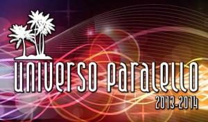 UNIVERSO-PARALELLO-2013-2014