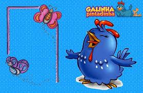 Molduras Para Fotos Galinha Pintadinha – Sites Para Baixar Grátis  galinha pintadinha