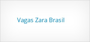 Vagas-Zara-Brasil
